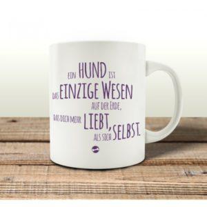 KAFFEEBECHER-Tasse-EIN-HUND-IST-DAS-EINZIGE-WESEN-Spruch-Geschenk-Shabby-Motiv